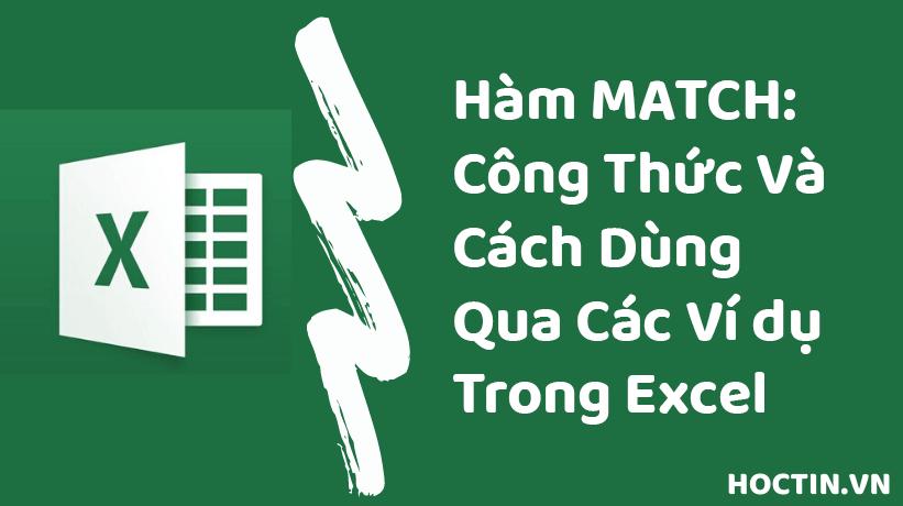 Hàm Match: Công Thức Và Cách Dùng Qua Các Ví Dụ Trong Excel