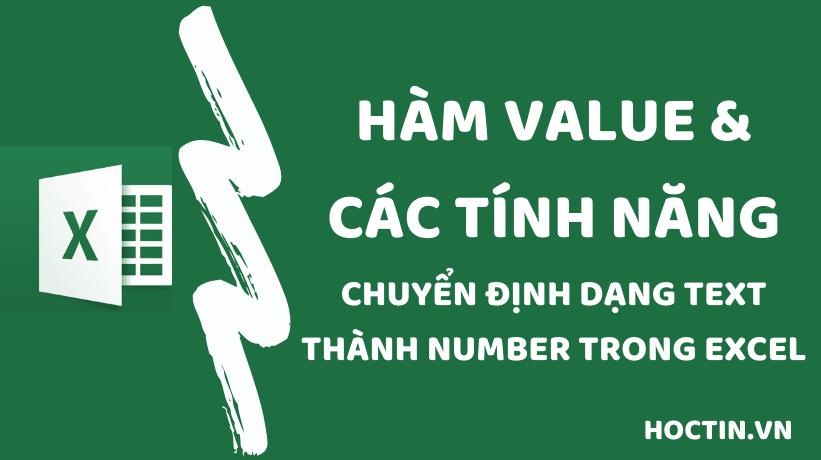 Cách chuyển đổi số được lưu trữ dưới dạng text thành number bằng cách sử dụng hàm VALUE hoặc một trong các tùy chọn: Error Checking, Paste Special trong Excel