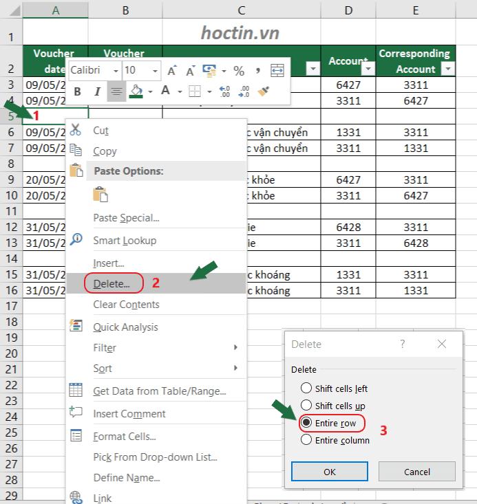 Cách Xóa Dòng Trong Excel: chọn 1 ô bất kỳ trong hàng đó >> bấm chuột phải >> chọn Delete >> chọn Entire Row và ấn OK
