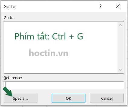 Sử dụng phím tắt Ctrl + G để mở hộp thoại Go To >> Chọn Special