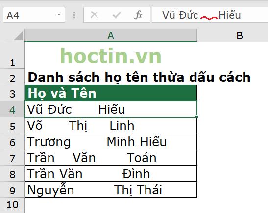 danh sách họ tên có nhiều khoảng trống dư thừa cần dùng hàm TRIM